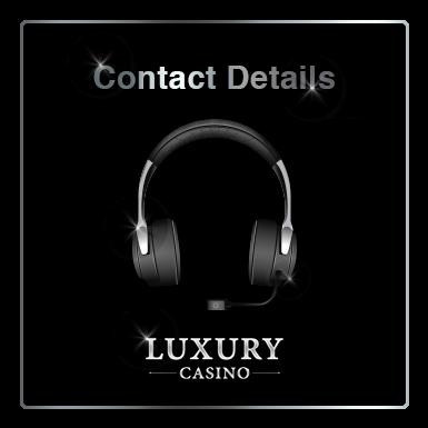 Luxury Casino Contacts