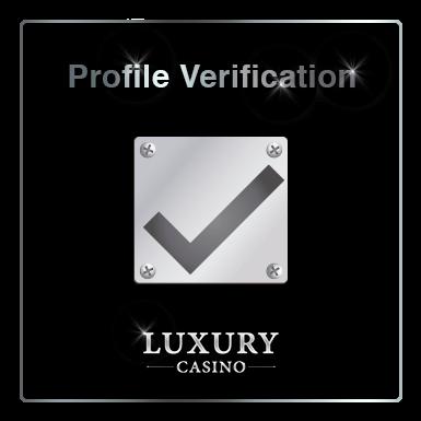 Luxury Casino Verification process