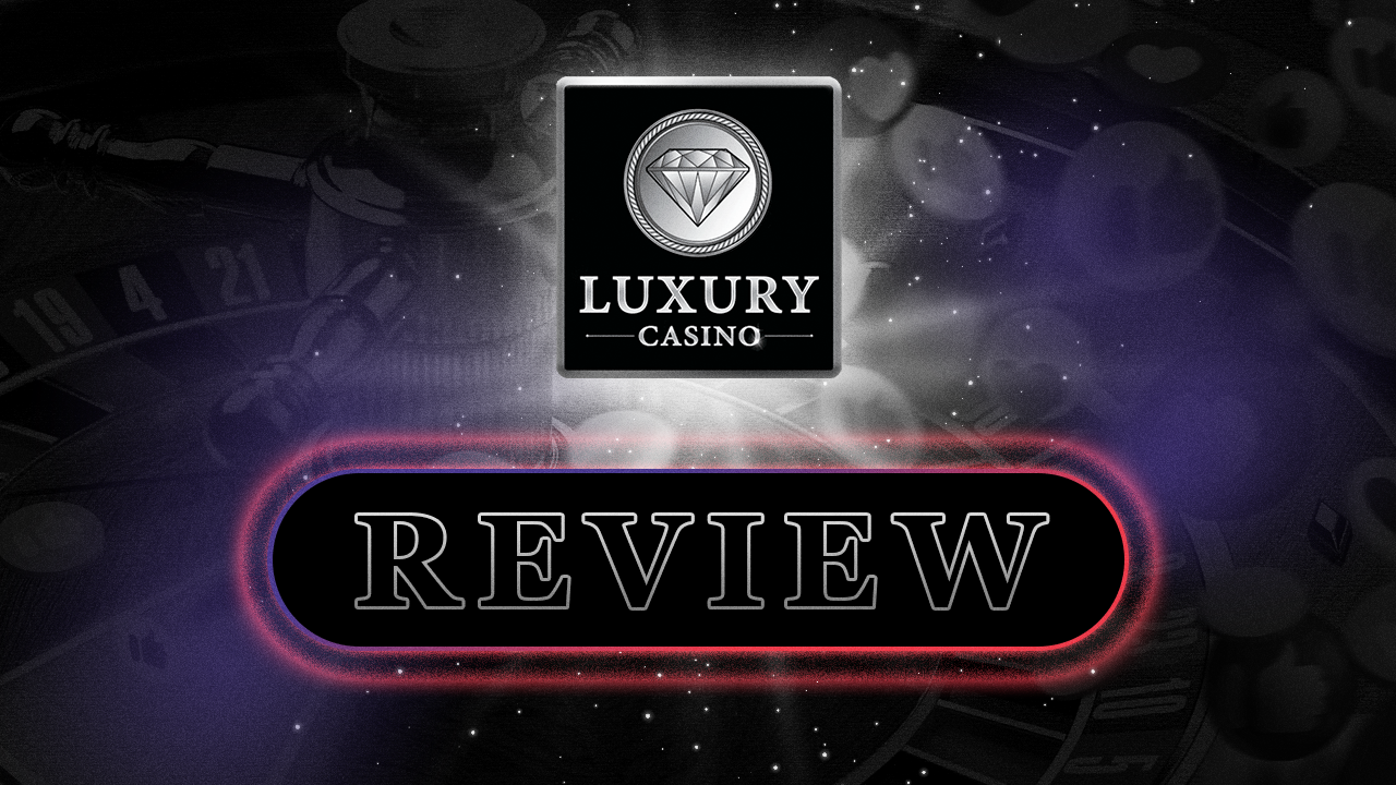Luxury Casino videoreview